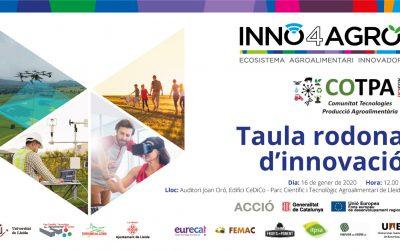 La innovació del sector agroalimentari protagonista de la Taula Rodona organitzada per INNO4AGRO i COTPA