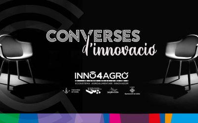Sostenibilitat i territori, protagonistes de les Converses d'Innovació d'Inno4Agro