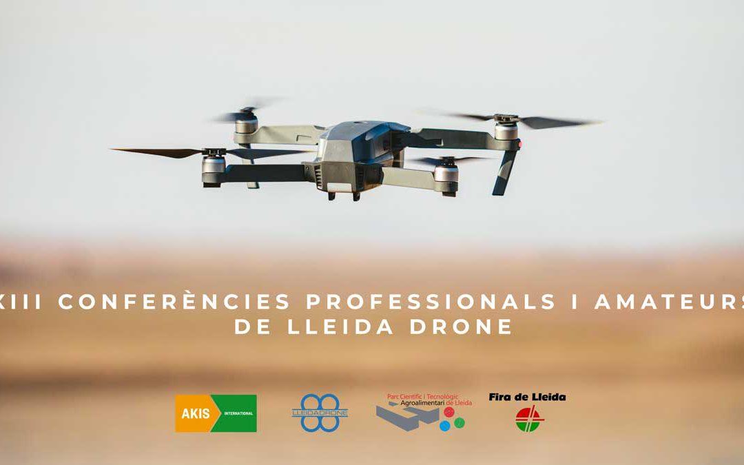 Lleida Drone ha organitzat les XIII Conferències Professionals i Amateur online que han comptat amb la participació d'Akis International